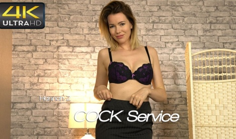 Hannah Z video Cock Service / Wank It Now